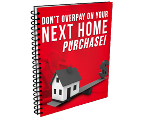 don't overpay on your next home